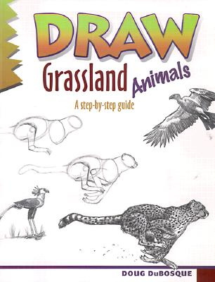 Image for Draw Grassland Animals (Learn to Draw)