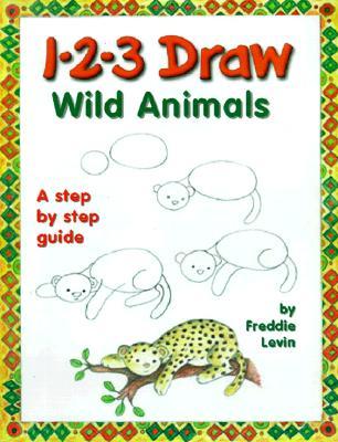 1-2-3 Draw Wild Animals, Levin, Freddie