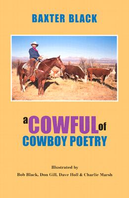 A Cowful of Cowboy Poetry, Black, Baxter