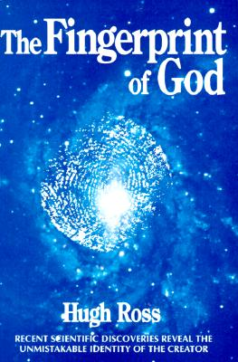 Image for The Fingerprint of God: Recent Scientific Discoveries Reveal the Unmistakable Identity of the Creator [Second Edition, Revised and Updated]