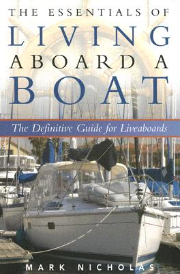 Image for The Essentials of Living Aboard a Boat