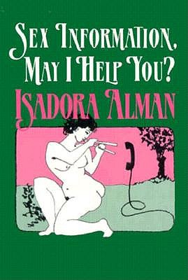 Sex Information, May I Help you?, Alman, Isadora