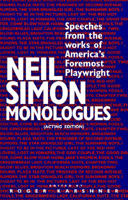 Image for Neil Simon Monologues: Speeches from the Works of America's Foremost Playwright