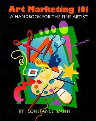 Image for Art Marketing 101: A Handbook for the Fine Artist
