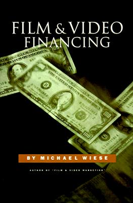 Film & Video Financing, Wiese, Michael