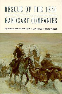 Image for Rescue of the 1856 Handcart Companies (Charles Redd Monographs in Western History ; No. 11)