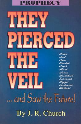 Image for They Pierced the Veil: ....and saw the Future!