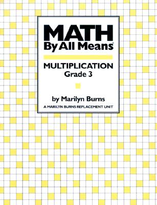 Image for Math by All Means: Multiplication, Grade 3