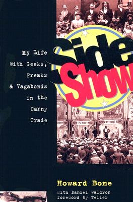 Image for Side Show: My Life with Geeks, Freaks and Vagabonds in the Carny Trade