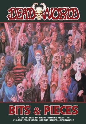 Deadworld: Bits and Pieces, Reed, Gary; Kerr, Stuart