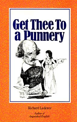 Image for Get Thee to a Punnery (Signed)