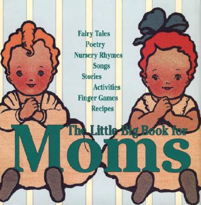 Image for LITTLE BIG BOOK FOR MOMS