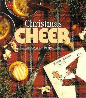 Image for Christmas Cheer: Recipes and Party Ideas (Memories in the Making Series)