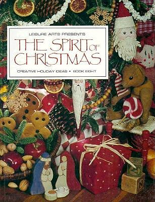 Image for The Spirit of Christmas: Creative Holiday Ideas/Book 8 (Bk. 8)