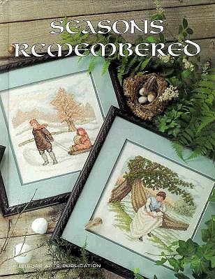 Image for Seasons Remembered (Leisure Arts Presents Christmas Remembered, Bk. 9)