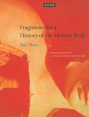 Image for Fragments for a History of the Human Body, Part Three