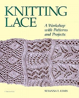Image for Knitting Lace: A Workshop with Patterns and Projects