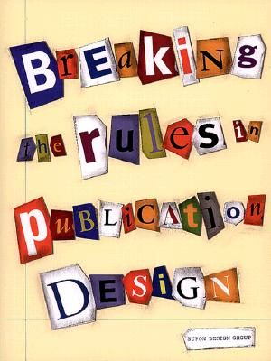 Image for Breaking the Rules in Publication Design (Graphic Design)