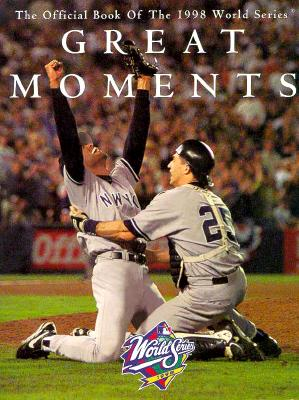 Image for GREAT MOMENTS : 1998 WORLD SERIES