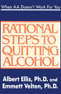Image for When Aa Doesnt Work for You : Rational Steps to Quitting Alcohol
