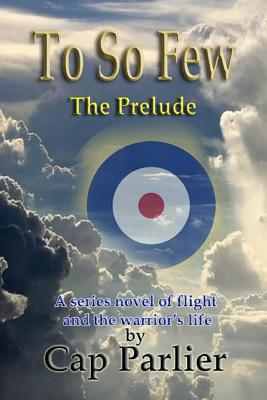 To So Few - The Prelude (Volume 2), Parlier, Cap