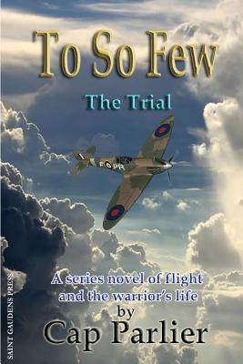 To So Few -The Trial, Parlier, Cap