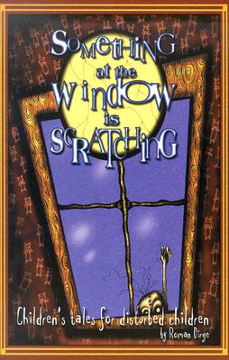 Image for Something at the Window is Scratching