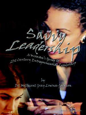 Savvy Leadership, Lownes-Jackson, Millicent L