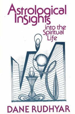 Image for Astrological Insights into the Spiritual Life