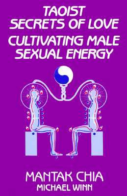 Image for Taoist Secrets of Love: Cultivating Male Sexual Energy
