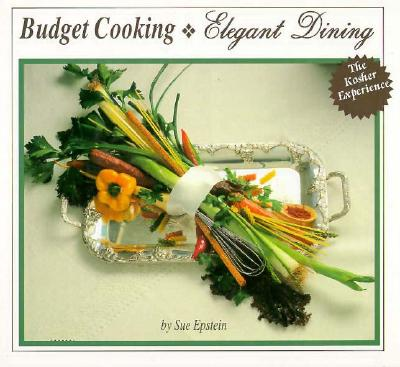 Image for BUDGET COOKING ELEGANT DINING : THE KOSH