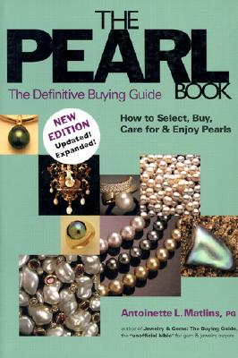 Image for PEARL BOOK, 2ND EDITION: THE DEFINITIVE BUYING GUIDE: HOW TO SELECT, BUY, C