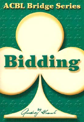 The Club Series: Introduction to Bridge - Bidding, Audrey Grant