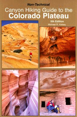 Image for Canyon Hiking Guide to the Colorado Plateau: Non-Technical