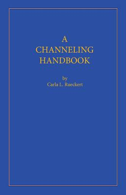 Image for A Channeling Handbook