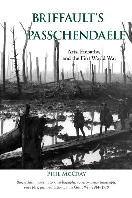 Image for Briffault's Passchendaele: Arts, Empathy, and the First World War
