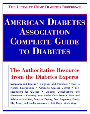 Image for American Diabetes Association Complete Guide to Diabetes: The Ultimate Home Diabetes Reference