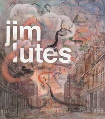 Image for Jim Lutes: Paintings and Drawings 1995-2008