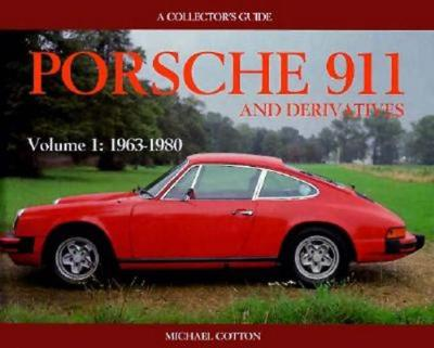 Image for Porsche 911 and Derivatives - Volume 1: 1963-1980