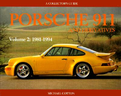 Image for Porsche 911 and Derivatives: Volume 2: 1981 to 1994