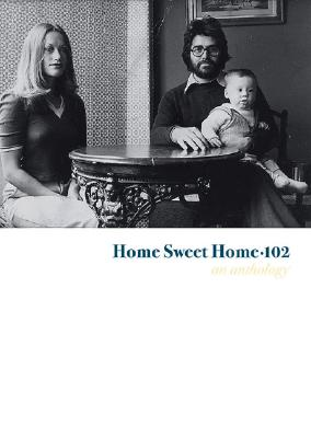 Image for Home Sweet Home 102: An Anthology (No.102)