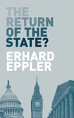 The Return of the State?, Erhard Eppler (Author)