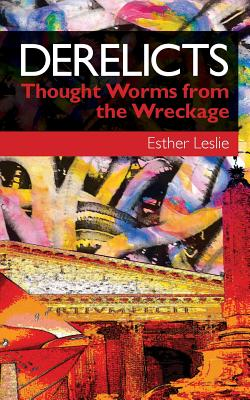Image for Derelicts: Thought Worms from the Wreckage