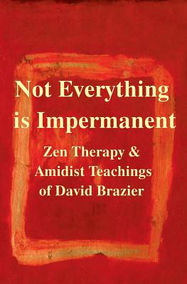 Image for Not Everything Is Impermanent