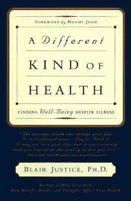 Image for A Different Kind of Health: Finding Well-Being Despite Illness