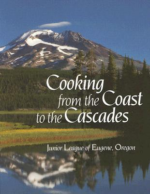 Image for Cooking from the Coast to the Cascades