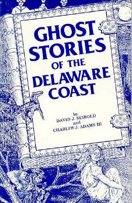 Image for Ghost Stories of the Delaware Coast