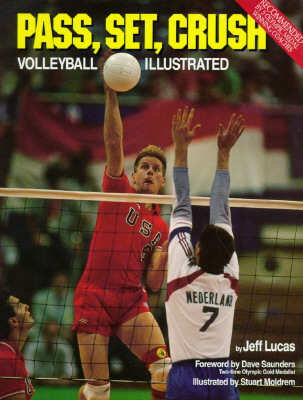 Image for Pass, Set, Crush: Volleyball Illustrated