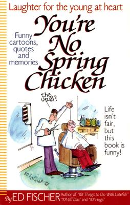 Image for You're No Spring Chicken