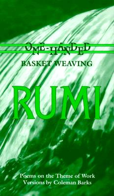 Image for Rumi: One-Handed Basket Weaving : Poems on the Theme of Work